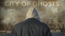 City of Ghosts - Undercover Journalists in the Middle East