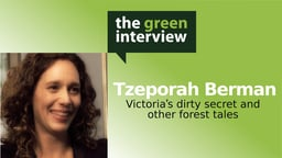 Tzeporah Berman: Victoria's Dirty Secret and Other Forest Tales