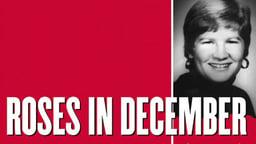 Roses in December - The Murder of Three American Nuns in El Salvador