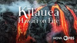 Kīlauea: Hawai'i on Fire
