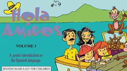 Hola Amigos Episode 3
