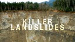 Killer Landslides