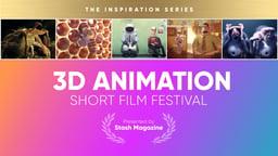 Stash Short Film Festival: 3d Animation
