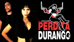 Perdita Durango - Dance with the Devil