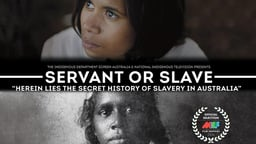 Servant or Slave - The Secret History of Slavery in Australia