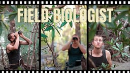 Field Biologist - What Makes Someone a Scientist?