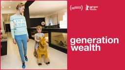 Generation Wealth - A Portrait of the Corrupted American Dream