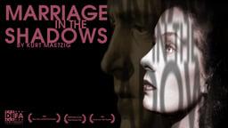 Marriage in the Shadows - Ehe im Schatten