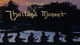 Thailand Moment