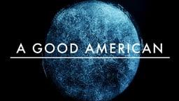 A Good American - Behind a Government Surveillance Program
