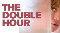 The Double Hour - La doppia ora