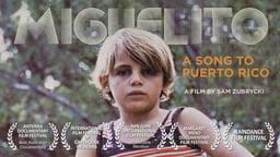 Miguelito: A Song to Puerto Rico
