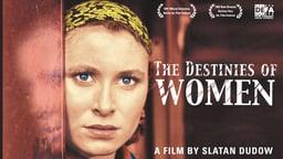 Destinies of Women - Frauenschicksale