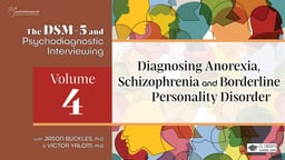 Diagnosing Anorexia, Schizophrenia and Borderline Personality Disorder