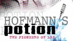 Hofmann's Potion: The Pioneers Of LSD