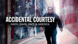 Accidental Courtesy - Musician Daryl Davis Meets and Befriends Members of the Ku Klux Klan