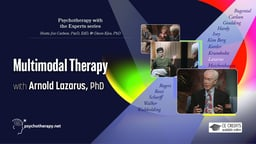 Multimodal Therapy - With Arnold Lazarus