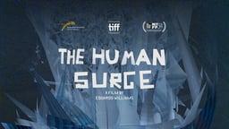 The Human Surge - El auge del humano