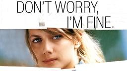Je vais bien, ne t'en fais pas - Don't Worry, I'm Fine