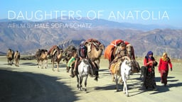 Daughters of Anatolia - Portrait of a Nomadic Goat Herding Family