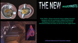 The New Modernists - Folds, Blobs and Boxes - Architecture in the Digital Era