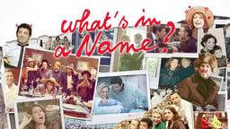 What's in a Name? - Le prénom
