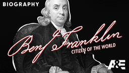 Benjamin Franklin: Citizen of the World
