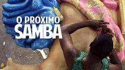 The Next Samba
