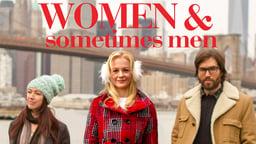 Women and Sometimes Men