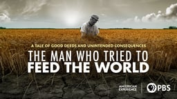 The Man Who Tried to Feed the World