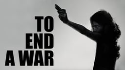 To End a War