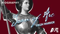 Joan Of Arc: Virgin Warrior