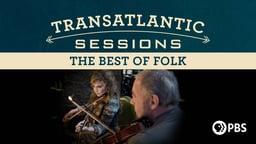Transatlantic Sessions - Best of Folk