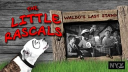 Our Gang: Waldo's Last Stand