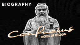 Confucius: Words of Wisdom