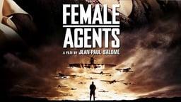Female Agents - Les femmes de l'ombre