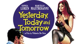 Yesterday, Today and Tomorrow - Ieri, Oggi, Domani