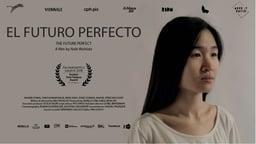 The Future Perfect - El futuro perfecto