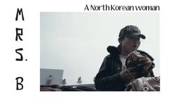 Mrs. B., A North Korean Woman - A North Korean Family Struggles to Relocate to South Korea