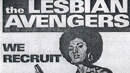 Bonus Feature: The Lesbian Avengers Eat Fire, Too