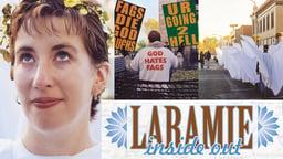 Laramie Inside Out - How Matthew Shepard's Murder Changed Laramie
