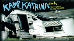 Kamp Katrina - A Tent City in the Aftermath of Hurricane Katrina