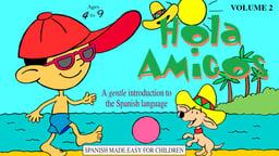 Hola Amigos Episode 2
