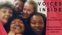 Voices From Inside - Women Prisoners & Their Children Speak Out