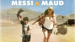 Messi and Maud - La Holandesa