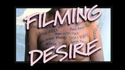 Filming Desire - A Journey Through Women in Cinema