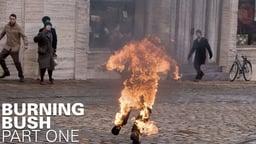 Burning Bush - Part 1