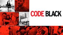 Code Black - A Look Inside the Busiest E.R. in America