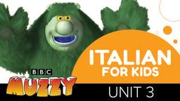 Italian for Kids - Unit 3