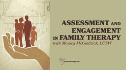 Assessment and Engagement in Family Therapy Pt 1